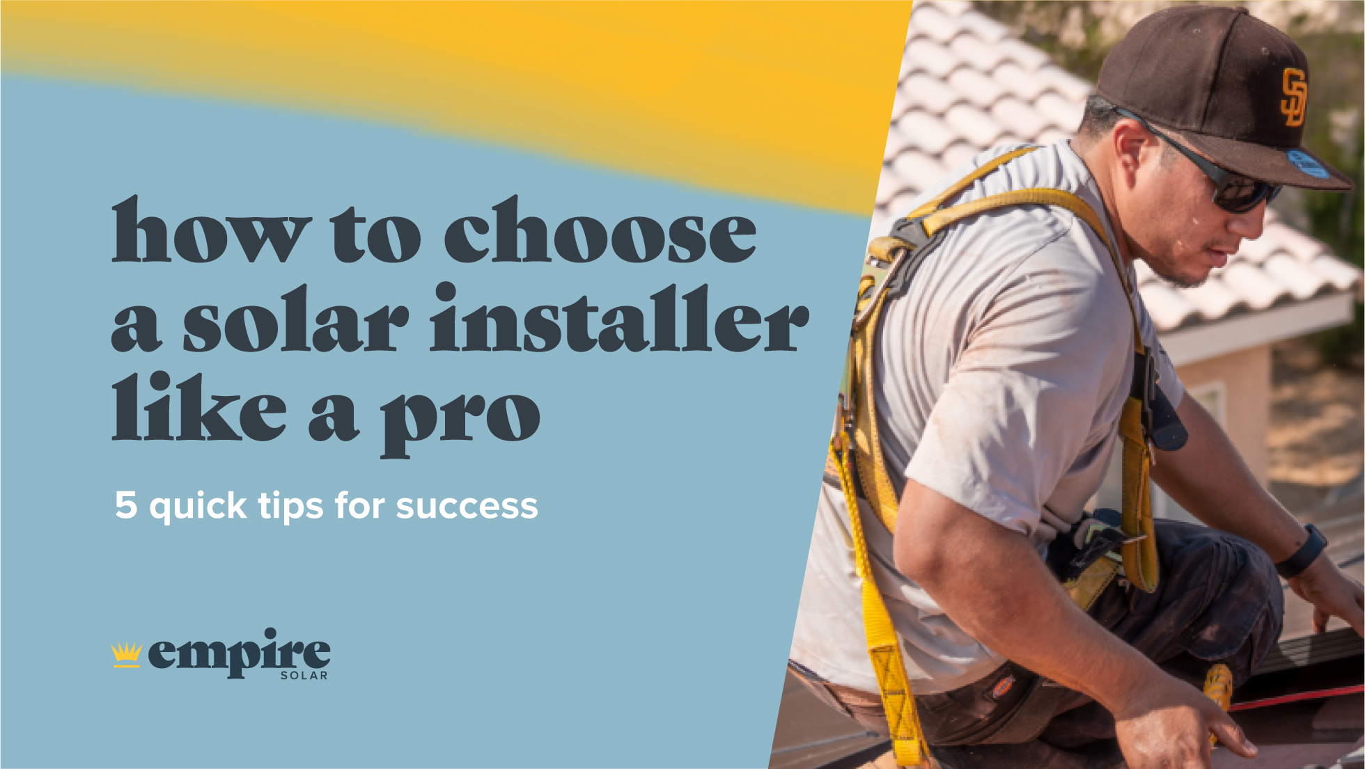How to Choose a Solar Installer Like a Pro: 5 Quick Tips for Success