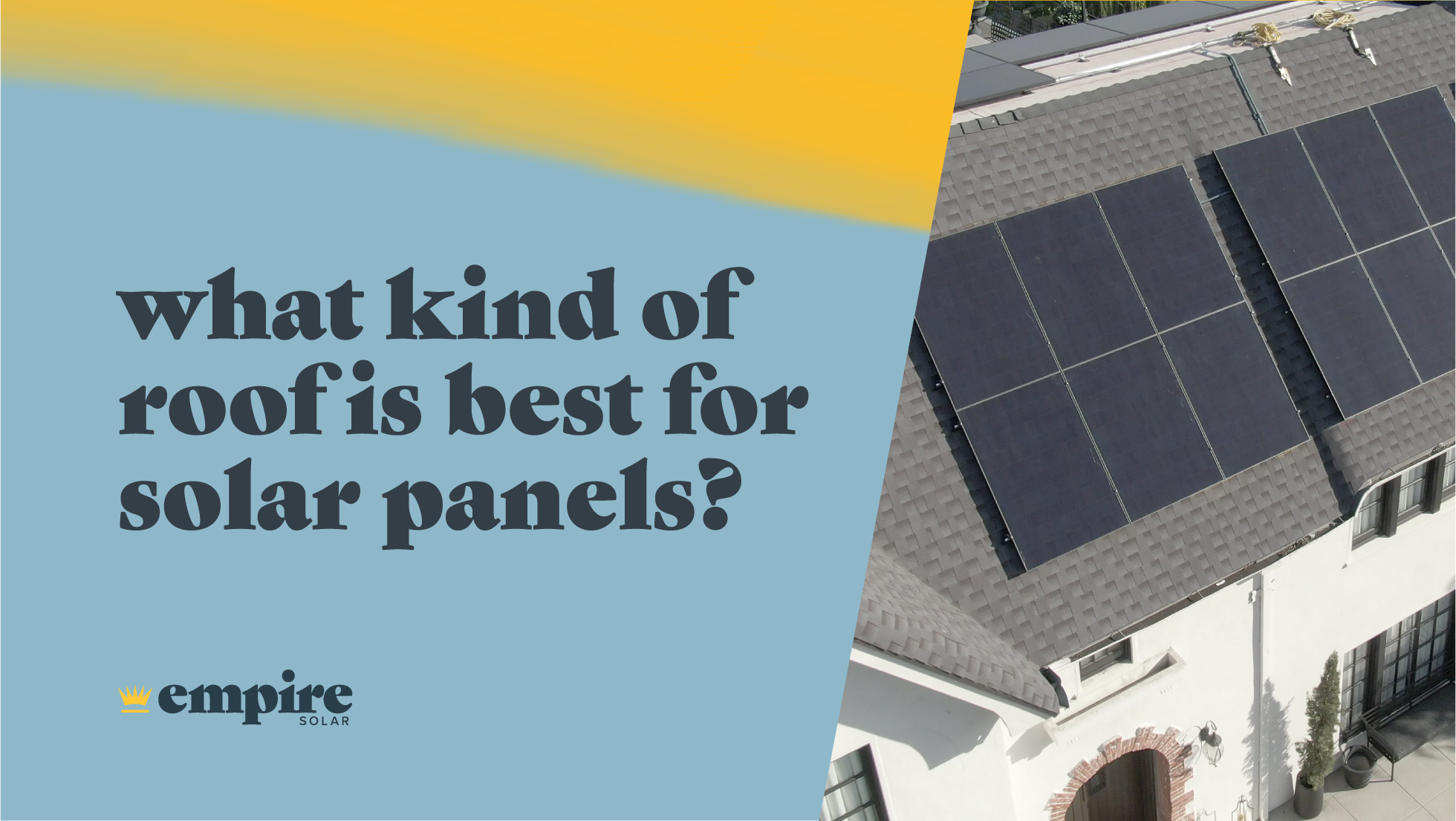Which Roofs Are Best for Solar Panels? How to Make Sure Your Roof Is Solar-Ready